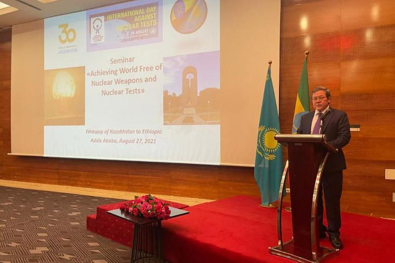 Ethiopia hosts seminar dated to 30thanniversary of Semipalatinsk Nuclear Test Site closure
