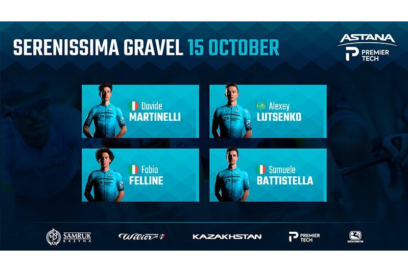 Astana-Premier Tech reveals roster for Serenissima Gravel race